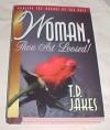 Woman, Thou Art Loosed! T.D. Jakes Hardback 1996 - T.D. Jakes