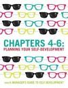 A Manager's Guide To Self-Development Chapters 4-6: Planning Your Self Development - Mike Pedler, John Burgoyne, Tom Boydell