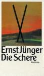 Die Schere - Ernst Jünger