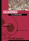 La Guerra según Simon Weil (Filosofía Para Profanos, #4) - Maite Larrauri, Max