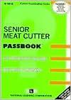 Senior Meat Cutter - Jack Rudman, National Learning Corporation