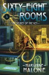 The Secret of the Key: A Sixty-Eight Rooms Adventure - Marianne Malone