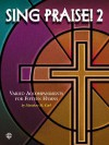 Sing Praise!, Bk 2: Varied Accompaniments for Fifteen Hymns - Matthew H. Corl, Matthew H.