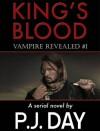 Vampire Revealed (King's Blood #1) - P.J. Day