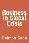 Business in Global Crisis - Salman Khan