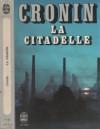 La Citadelle - A.J. Cronin