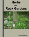 Herbs For Rock Gardens & Ground Covers - Sheri Ann Richerson