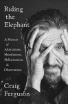 Riding the Elephant - Craig Ferguson