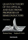 Quantum Theory of the Optical and Electronic Properties of Semiconductors (3rd Edition) - Hartmut Haug, Stephan W. Koch, Stephan W. Kock