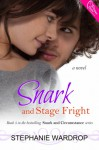 Snark and Stage Fright - Stephanie Wardrop