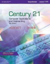 Century 21 Computer Applications and Keyboarding, Comprehensive Lessons 1-170 - Jack P. Hoggatt, Jon A. Shank