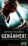 Gehämmert: Die Chronik des Eisernen Druiden 3 - Kevin Hearne, Alexander Wagner, Friedrich Mader