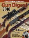 Gun Digest 2010 - Dan Shideler