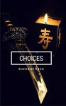 Choices - Suzanne Rock