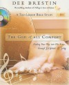 The God of All Comfort Bible Study Guide: Finding Your Way into His Arms through Scripture and Song - Dee Brestin