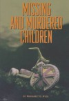 Missing And Murdered Children - Margaret O. Hyde