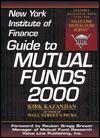 Ney York Institute of Finance Guide to Mutual Funds 2000 - Kirk Kazanjian
