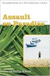 Assault on Paradise - Conrad Kottak
