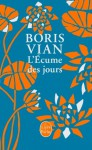 L'Écume des jours - Boris Vian
