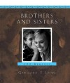 Brothers and Sisters: 100 Reasons Our Relationship Is Like No Other - Gregory E. Lang