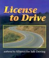 License To Drive - Alliance for Safe Driving, For Safe Driving Alliance
