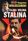 Tajna wojna Stalina - Bogusław Wołoszański