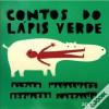 Contos do Lápis Verde - Álvaro Magalhães, Bernardo Carvalho