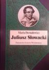 Juliusz Słowacki - Maria Dernałowicz