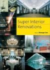 Super Interior Renovations - Azur Corporation, Kazuya Ura