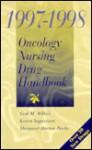 1997 Oncology Nursing Drug Handbook - Gail M. Wilkes, Karen Ingwersen