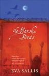 The Marsh Birds - Eva Sallis