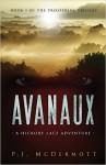 Avanaux: A Hickory Lace Adventure - PJ McDermott
