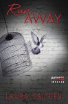Run Away - Laura Salters
