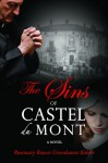 The Sins of Castel du Mont - Rosemary Bracco Greenbaum Kohler
