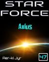 Star Force: Axius (SF47) - Aer-ki Jyr