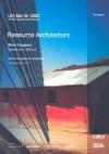 Resource Architecture - Abalos & Herreros, UIA Berlin 2002 E.V., Ken Yeang, Thomas Herzog, Gerhard Schröder, Koichiro Matsuura, Karl Ganser, Kaspar Kraemer, Vassilis Sgoutas, Birkhauser-Publishers for Architecture