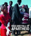 Rise and Fall of Apartheid: Photography and the Bureaucracy of Everyday Life - Okwui Enwezor, Rory Bester