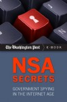 NSA Secrets: Government Spying in the Internet Age - The Washington Post
