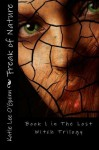 Freak of Nature: Book 1 in the Lost Witch Trilogy (Volume 1) by Katie Lee O'Guinn (2012-10-29) - Katie Lee O'Guinn