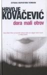 Dora Mali Otrov - Hrvoje Kovačević
