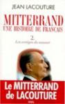 François Mitterrand une histoire de Français, t.2 (Broché) - Jean Lacouture
