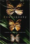 Down Spooky: Poems - Shanna Compton