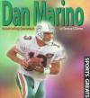 Dan Marino: Record-Setting Quarterback - Tom Owens