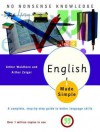 English Made Simple, Revised Edition: A Complete, Step-by-Step Guide to Better Language Skills - Arthur Zeiger, Arthur Zeiger