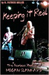 Keeping It Real - D. Patrick Miller