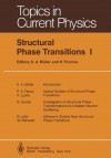 Structural Phase Transitions I - K.A. Müller, H. Thomas