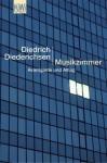 Musikzimmer: Avantgarde und Alltag - Diedrich Diederichsen