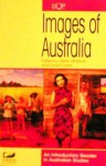 Images of Australia: An Introductory Reader in Australian Studies - Gillian Whitlock, David Carter