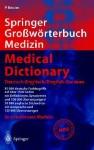 Springer Gro Worterbuch Medizin - Medical Dictionary Deutsch-Englisch / English-German (2., Vollst. ]Uber Arb. U. Erw. A) - Peter Reuter