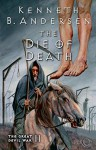 The Die of Death - Kenneth Bøgh Andersen